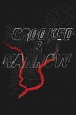 Crooked & Narrow