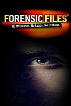 Watch Episode 19 Of Season 5 Of Forensic Files Free Streaming Online Plex