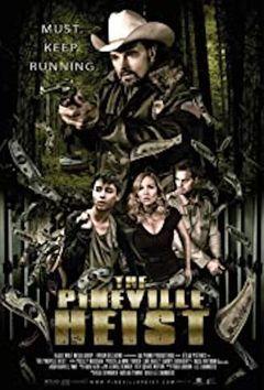The Pineville Heist
