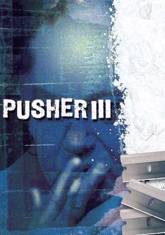 I'm the Angel of Death: Pusher III