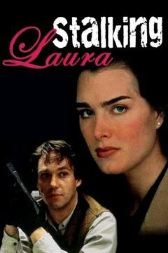 Stalking Laura