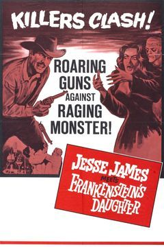 Jesse James Meets Frankenstein's Daughter