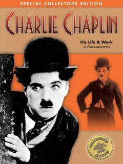 Charlie Chaplin His Life & Work