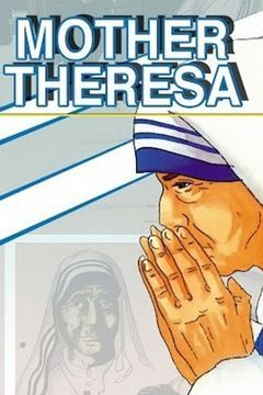 Mother Theresa: An Animated Classic