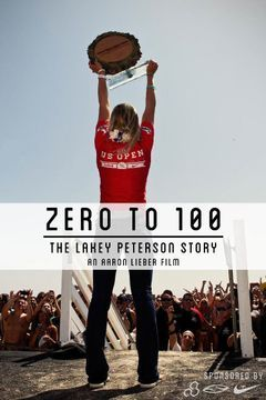 Lakey Peterson: Zero to 100