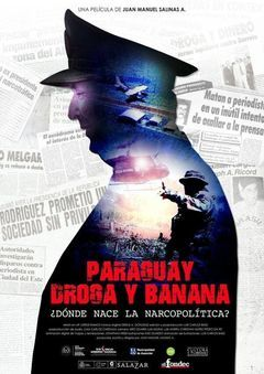 Paraguay, Droga Y Banana