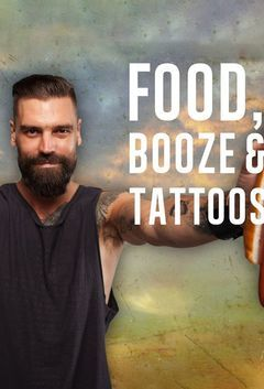 Food Booze and Tattoos