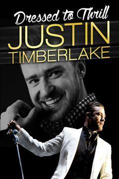 Justin Timberlake: Dressed To Thrill