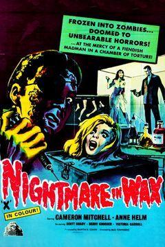 Nightmare in Wax