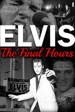 Elvis: The Final Hours