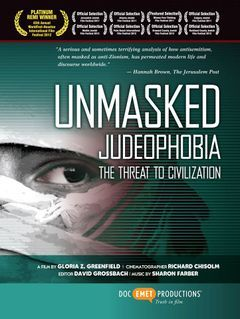 Unmasked Judeophobia: The Threat to Civilization