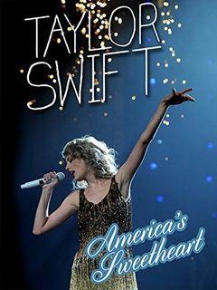 Taylor Swift America's Sweetheart
