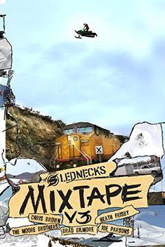 Slednecks Mix Tape Vol. 3