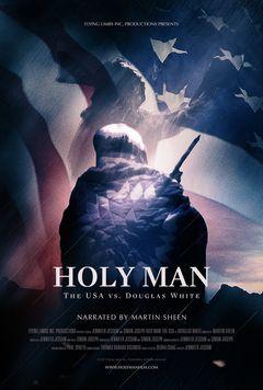 Holy Man: The USA vs Douglas White