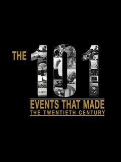 The 101 Events That Made The 20th Century
