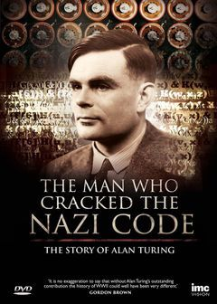 The Man Who Cracked the Nazi Code
