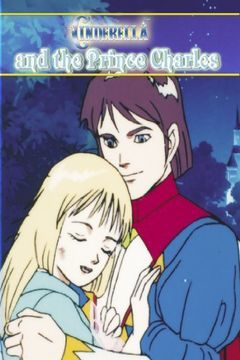 Cinderella and the Prince Charles: An Animated Classic