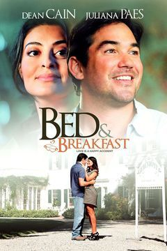 Bed & Breakfast: Love is a Happy Accident