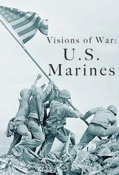 Visions of War: U.S. Marines