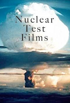 Nuclear Test Films