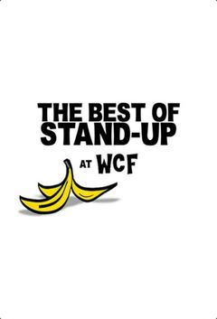 The Best Of Stand-Up At Wcf