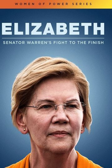 Elizabeth: Senator Warren's Fight to the Finish