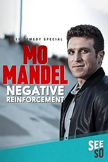 Mo Mandel: Negative Reinforcement