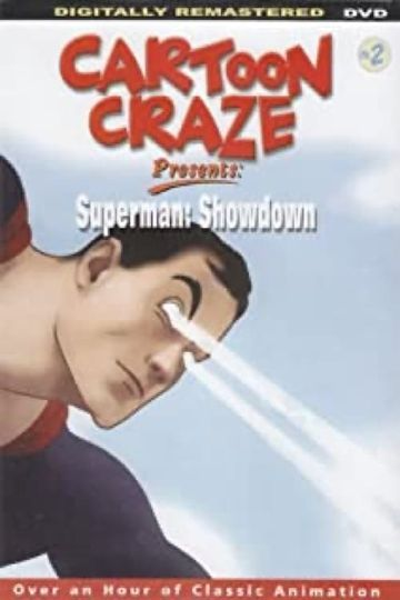 Caroon Craze Presents: Superman: Showdown
