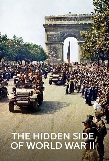 The Hidden Side of World War II