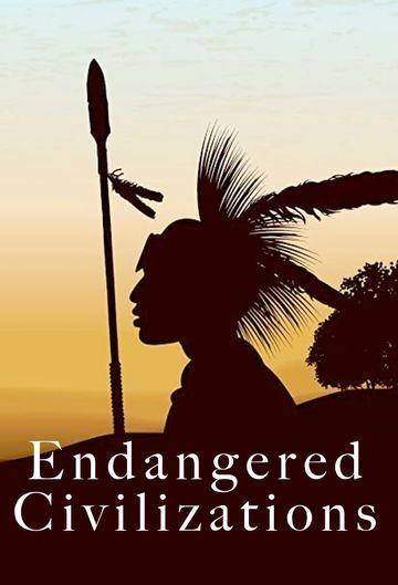 Endangered Civilizations