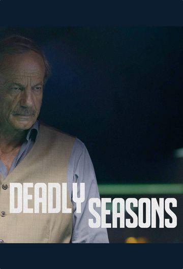 Deadly Seasons